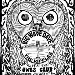 Big Wave Dave at the Owls Club