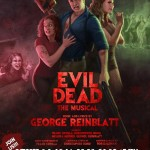 Evil Dead: The Musical 2010 (Bigger & Bloodier!)